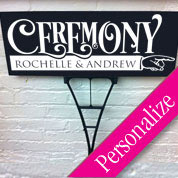 Custom Bold Ceremony Directional Sign