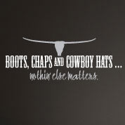 Cowboy Boots & Chaps Wall Decal, Western Vinyl Wall Art, Wall Quote