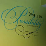 Dwell In Possibility Wall Quote, Family Wall Decal