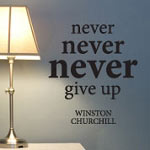 Never Give Up Winston Churchill Quote