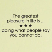 The Greatest Pleasure in Life Wall Quote Sticker