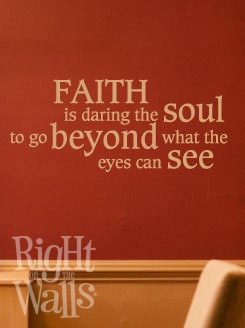 Faith Is Daring Wall Quote, Wall Decal, Family Vinyl Wall Art