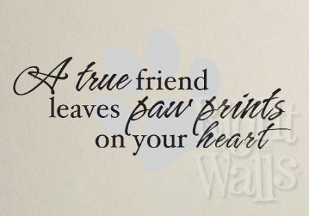 A True Friend Leaves Pawprints