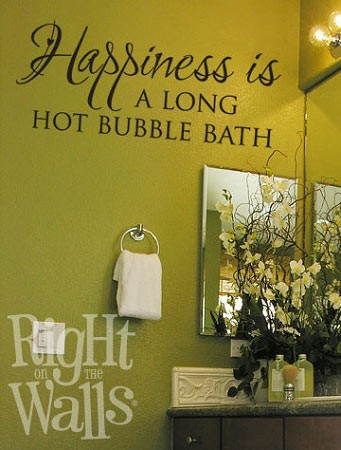 Happiness Is A Long Hot Bubble Bath