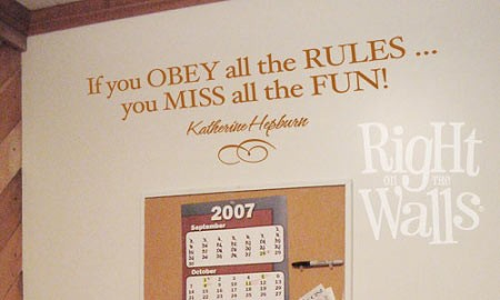 Obey The Rules - Katherine Hebburn Quote