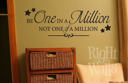 One In A Million Wall Decal, Vinyl Wall Quote