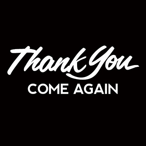 Thank You Come Again Window Decal
