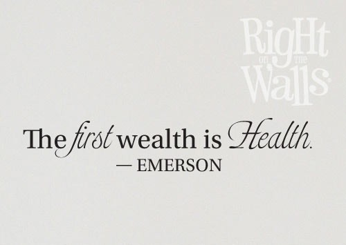 First Wealth Is Health