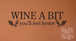 Wine A Bit — You'll Feel Better