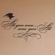 All Gave Some Wall Decal, Military Vinyl Wall Art, Americana