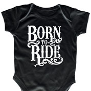 Born To Ride Black Onesie