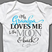 GRANDPA Loves Me to the Moon Onesie or T-shirt, Baby Clothes