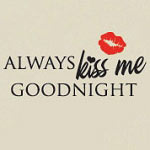 Kiss Me Goodnight Bedroom Wall Decal, Vinyl Wall Quote