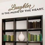 Laughter Is Music Wall Quote, Family Wall Decal