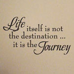 Life Is The Journey Wall Quote, Family Wall Decal