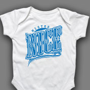 Mr. Nice Guy Onesie or T-shirt