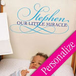 Baby Our Little Miracle Nursery Vinyl Wall Decal