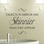 Objects In Mirror Bathroom Vinyl Wall Decal
