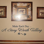 Story Worth Telling Family Wall Quote