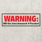 Homework Warning Wall Quote, Teacher Wall Decal