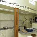 Love & Cook with Wild Abandon Kitchen Vinyl Wall Art Quote