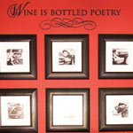 Wine Is Bottled Poetry Kitchen Wall Decal