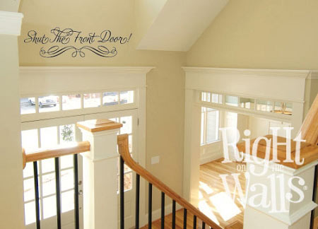 Shut The Front Door Entryway Wall Decal. Click Images To Zoom.