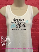 Beach Hair Don't Care Women's Racerback Tank