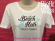 Beach Hair Don't Care Women's T-Shirt