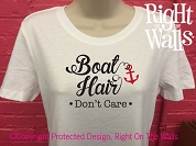 Boat Hair Don't Care Women's T-Shirt