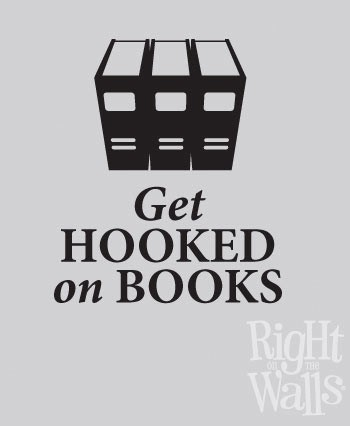 Hooked On Books Wall Quote, Teacher Wall Decal