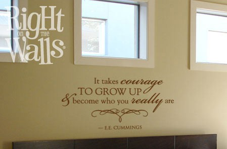 It Takes Courage Wall Decal, Vinyl Wall Quote