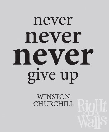 Never Give Up Churchill Wall Decal, Vinyl Wall Quote