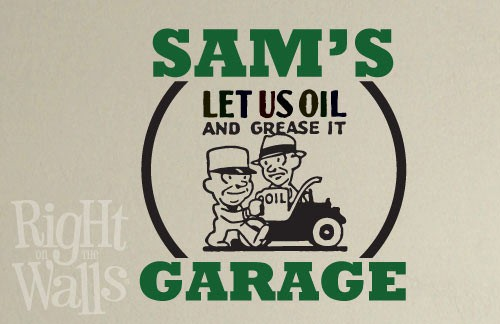 Garage Oil And Grease Wall Decal, Man Cave Manly Custom Vinyl Wall Art