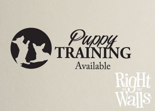 Puppy Training Wall Sign, Veterinarian Wall Decal