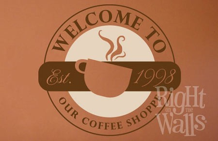 Welcome To Our Coffee Shop Kitchen Wall Decal