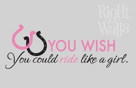 Ride Like A Girl Wall Decal, Western Vinyl Wall Quote